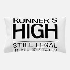 Runners high still legal Pillow Case