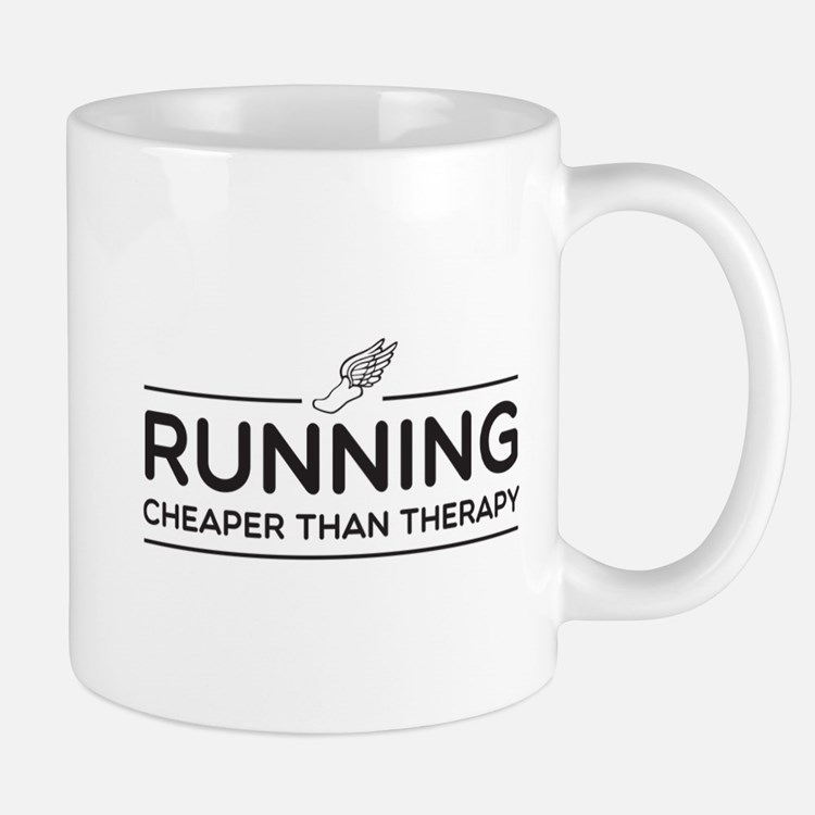 Running cheaper than therapy Mugs