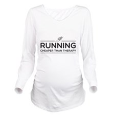 Running cheaper than therapy Long Sleeve Maternity