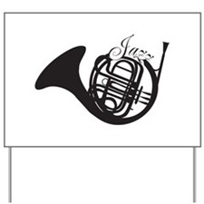 Jazz French Horn Yard Sign