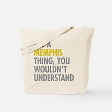 Its A Memphis Thing Tote Bag