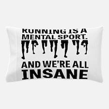 Running is a mental sport Pillow Case