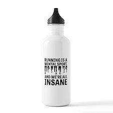 Running is a mental sport Water Bottle