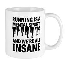 Running is a mental sport Mugs