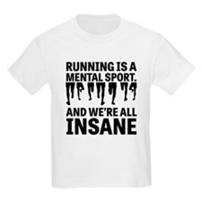 Running is a mental sport T-Shirt