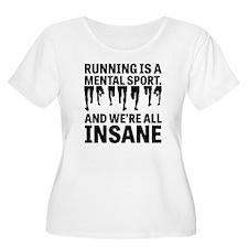 Running is a mental sport Plus Size T-Shirt