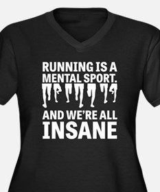 Running is a mental sport Plus Size T-Shirt