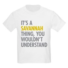 Its A Savannah Thing T-Shirt
