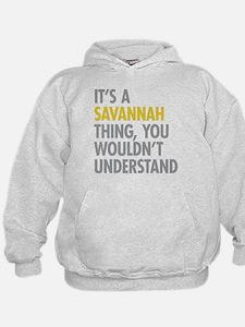Its A Savannah Thing Hoody