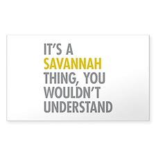 Its A Savannah Thing Decal