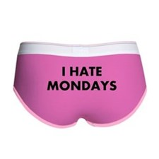 I Hate Mondays Women's Boy Brief