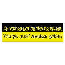 Not on Drumline Bumper Bumper Sticker