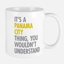 Its A Panama City Thing Mug