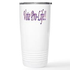 Vote Pro-Life Travel Coffee Mug