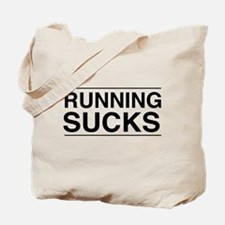 Running sucks Tote Bag
