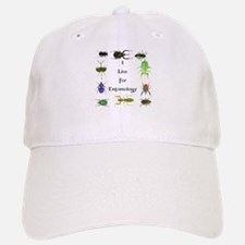 I Live For Entomology 1 Baseball Baseball Cap