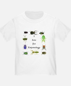 I Live For Entomology 1 T