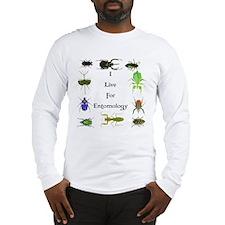 I Live For Entomology 1 Long Sleeve T-Shirt