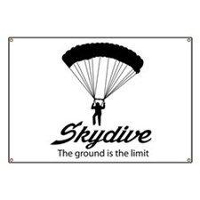 Skydive the ground is the limit Banner
