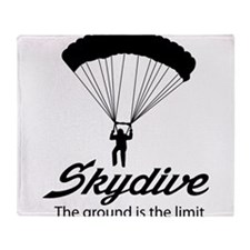 Skydive the ground is the limit Throw Blanket