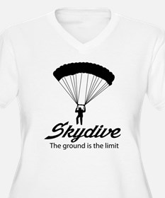 Skydive the ground is the limit Plus Size T-Shirt