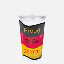 proud-to-be-german.png Acrylic Double-wall Tumbler