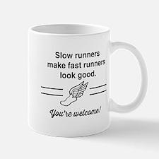 Slow runners make fast look good Mugs