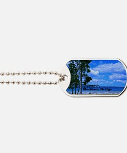 Mackinac Bridge Dog Tags
