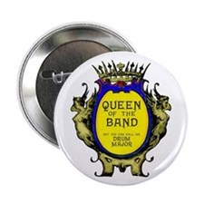 Drum Major: Queen of the Band Button