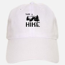 Take a hike Baseball Baseball Baseball Cap