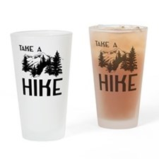Take a hike Drinking Glass