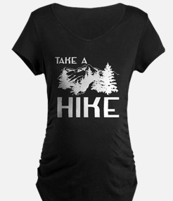 Take a hike Maternity T-Shirt