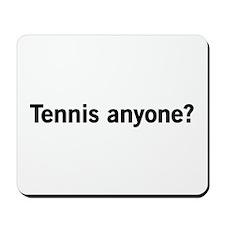 Tennis anyone? Mousepad