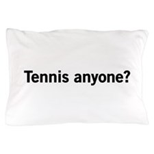 Tennis anyone? Pillow Case