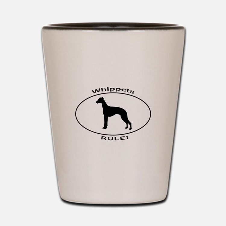WHIPPETS RULE Shot Glass