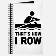 That's how I row Journal