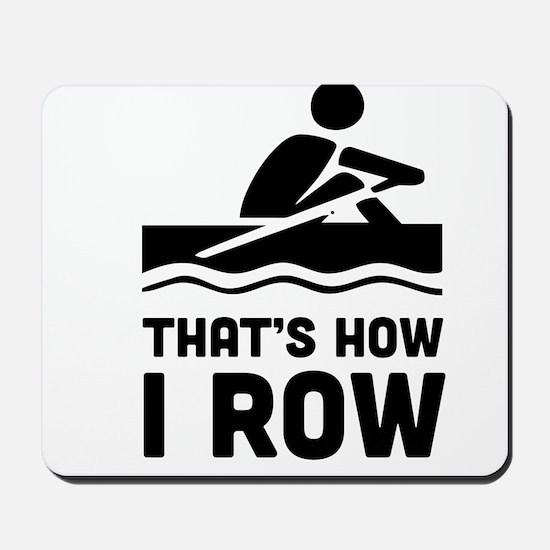 That's how I row Mousepad