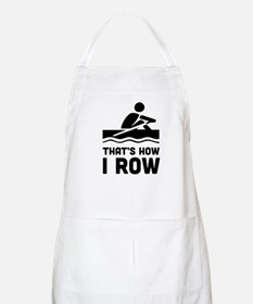 That's how I row Apron
