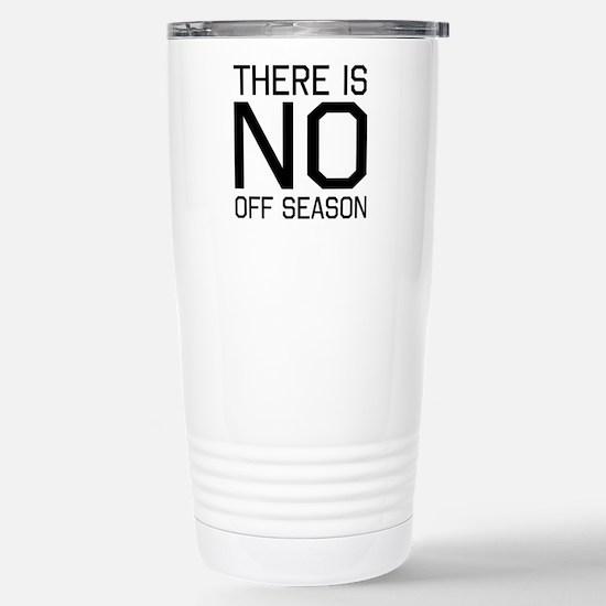 There is no off season Travel Mug