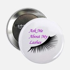 """Ask me about my Lashes 2.25"""" Button (10 pack)"""