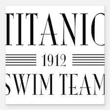"""Titanic swim team 1912 Square Car Magnet 3"""" x 3"""""""