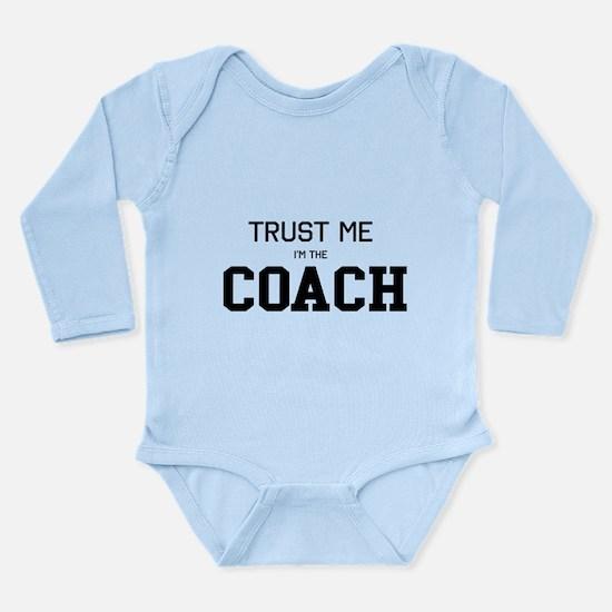Trust me I'm the coach Body Suit