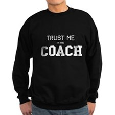 Trust me I'm the coach Jumper Sweater