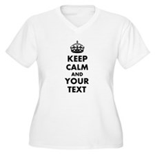 Personalized Keep Calm and carry on Plus Size T-Sh