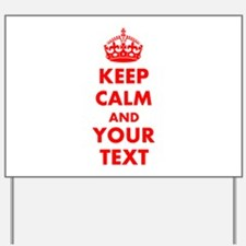 Personalized Keep Calm and carry on Yard Sign