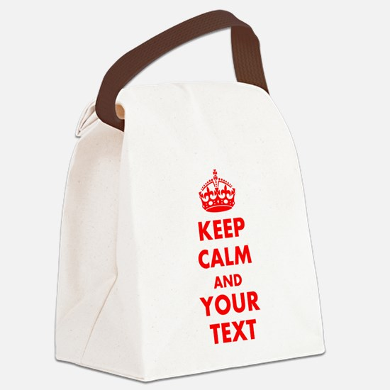 Personalized Keep Calm and carry Canvas Lunch Bag