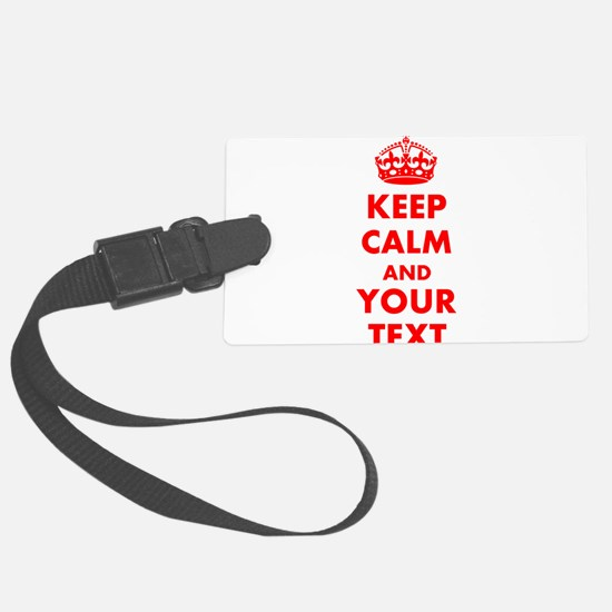 Personalized Keep Calm and carry Luggage Tag