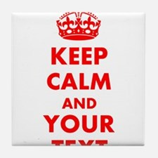 Personalized Keep Calm and carry on Tile Coaster