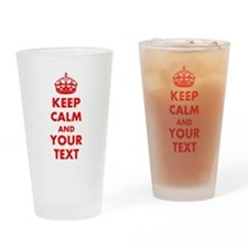Personalized Keep Calm and carry on Drinking Glass