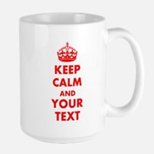 Personalized Keep Calm and carry on Large Mug